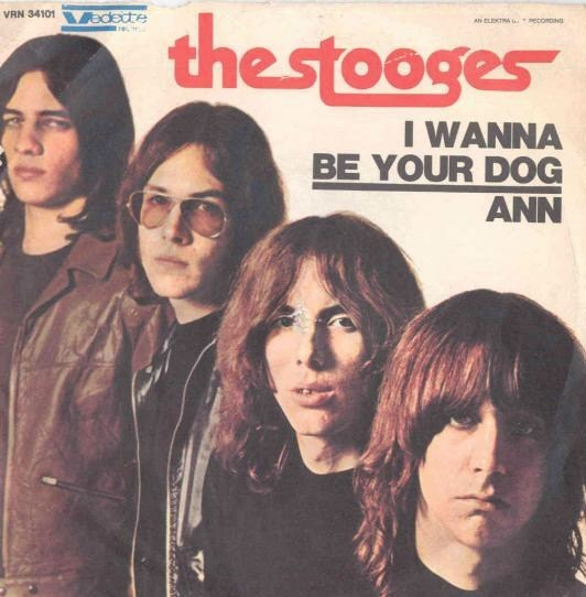 """Why I Cover: """"I Wanna Be Your Dog"""" by The Stooges"""