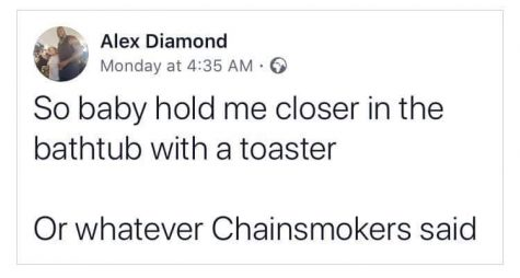 "Big Meme Moods: ""Or whatever Chainsmokers said"""