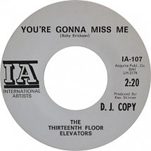 "Why I Cover: ""You're Gonna Miss Me"" by The 13th Floor Elevators"