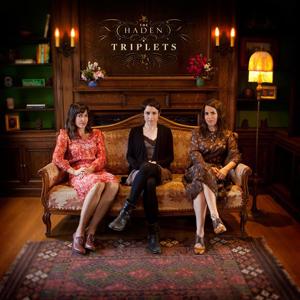 The Haden Triplets ‰ÛÒ The Haden Triplets (Third Man)