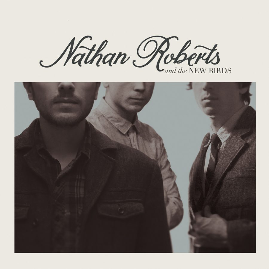 Nathan Roberts & The New Birds ‰ÛÒ Nathan Roberts & The New Birds (Self-Released)
