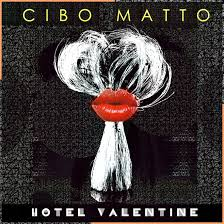 Cibo Matto - Hotel Valentine (Chimera Music)