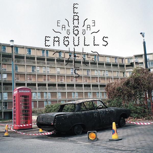 Eagulls - Eagulls (Partisan)