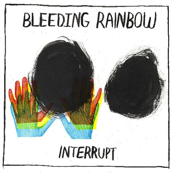 Bleeding Rainbow - Interrupt (Kanine)