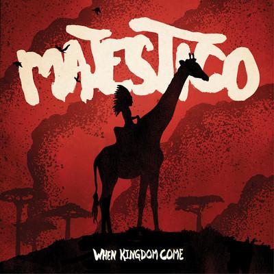 Majestico - When Kingdom Come (ATO Records)