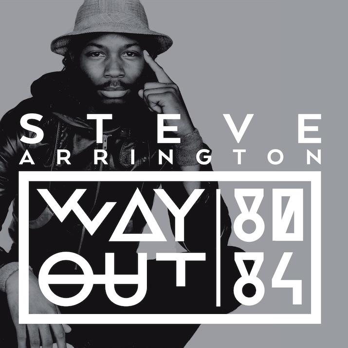 """Steve Arrington, """"Way Out"""" (Tummy Touch)"""