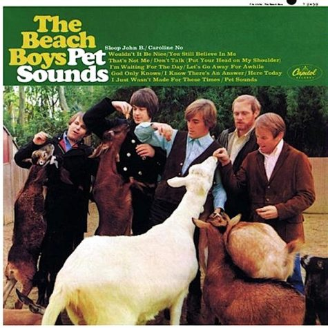 """""""Sometimes I Feel Very Sad:"""" Why Pet Sounds is the Best Album Ever Made"""