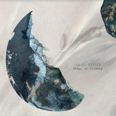 REVIEW: Saint Sister – Shape of Silence